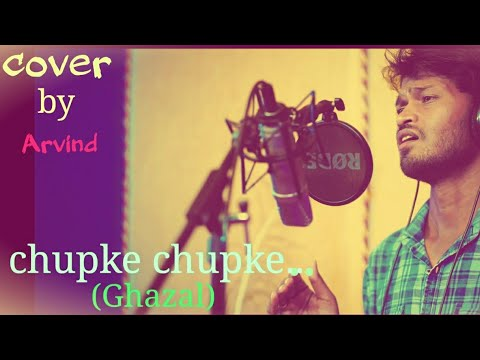 chupke-chupke-raat-din-|-cover-by-|arvind-|-ghulam-ali-the-legend