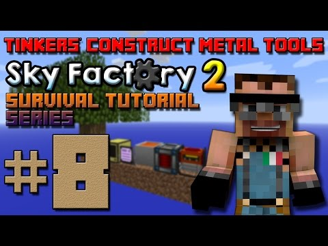SkyFactory 2 Survival Tutorial #8 - Tinkers' Construct Metal Tools