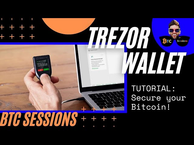 Trezor Model T – How To Use A Bitcoin Hardware Wallet