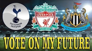 FIFA 16 MY PLAYER - SIGN FOR LIVERPOOL, SPURS OR NEWCASTLE? VOTE ON MY FUTURE!! #24 Career Mode
