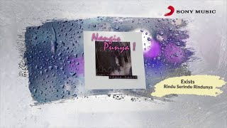 Exists – Rindu Serindu Rindunya (Official Lyric Video)
