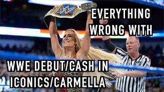 Episode #328: Everything Wrong With WWE Debuts/Cash Ins: ICONICS & CARMELLA