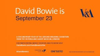David Bowie is - In Movie Theaters across the US, September 23