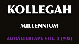 KOLLEGAH - Millennium [+ Lyrics] 2009