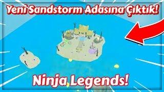 Yeni Sandstorm Adası! / Ninja Legends