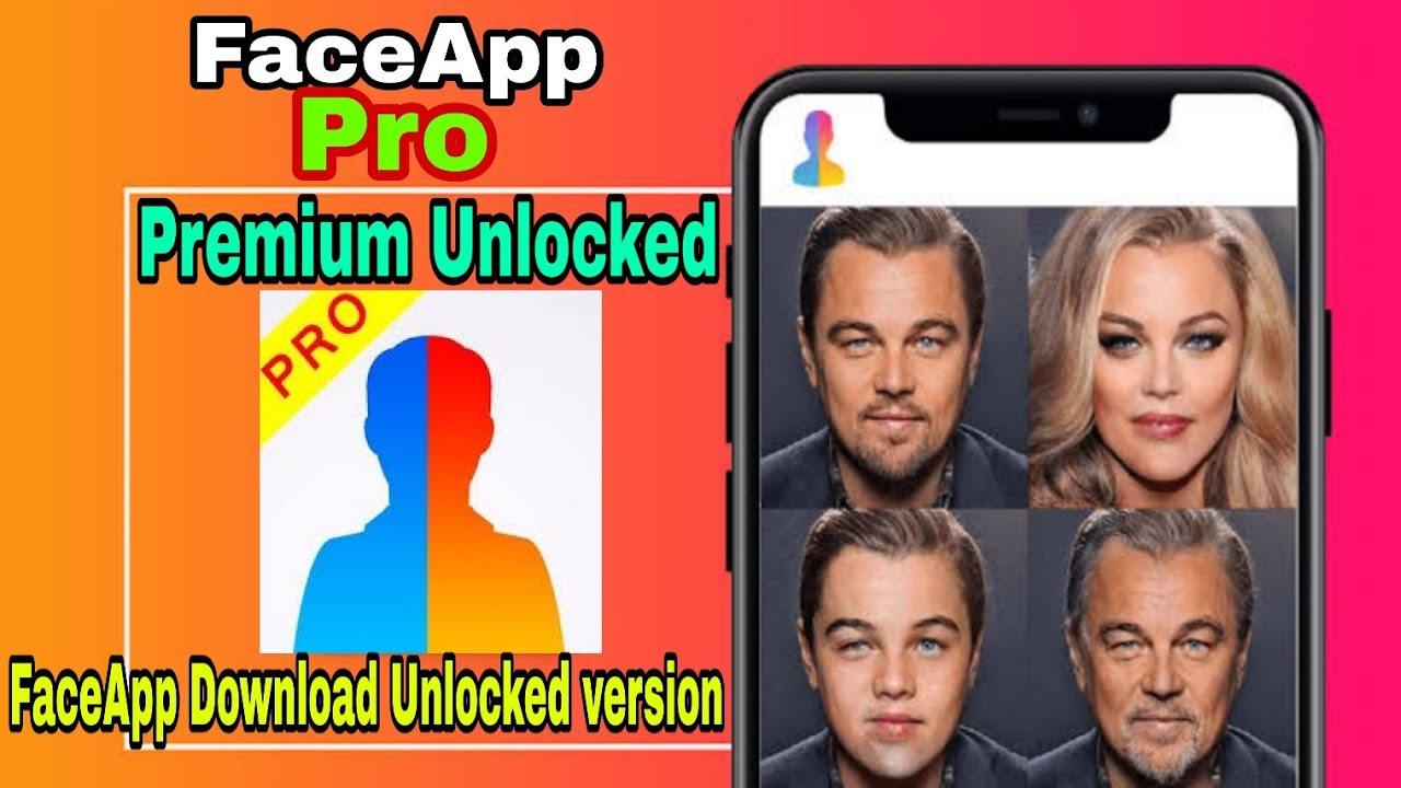 FaceApp Pro Premium Let's version | face app pro version app | face app pro version download
