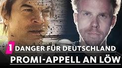Diese Promis fordern: Danger für Deutschland! | 1LIVE