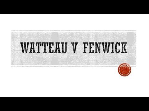 Controversial Watteau v Fenwick