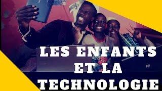 Mahfousse et ses délires - Les enfants et la Techlogies