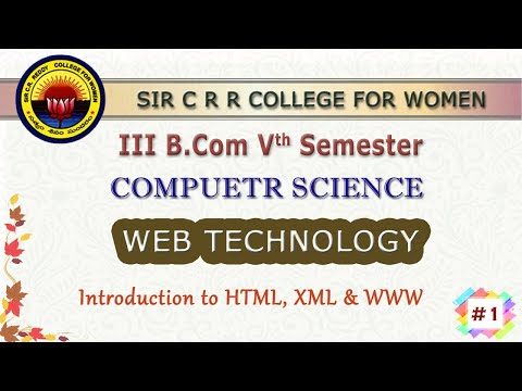 1. III B.Com 3rd Sem - Computers - Web Technology - Introduction To HTML, XML & WWW