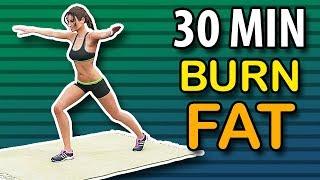 Burn Fat - Best 30 Min Home Workout Routine