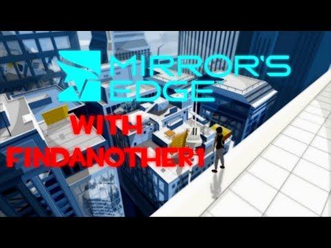 Mirror's Edge Episode 5: HAU MENEE BOOLITS DOZ DIS GAWN HAHVE