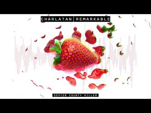 Charlatan - Sevier County Killer