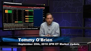 September 20th 2PM ET Market Update with Tommy O'Brien on TFNN