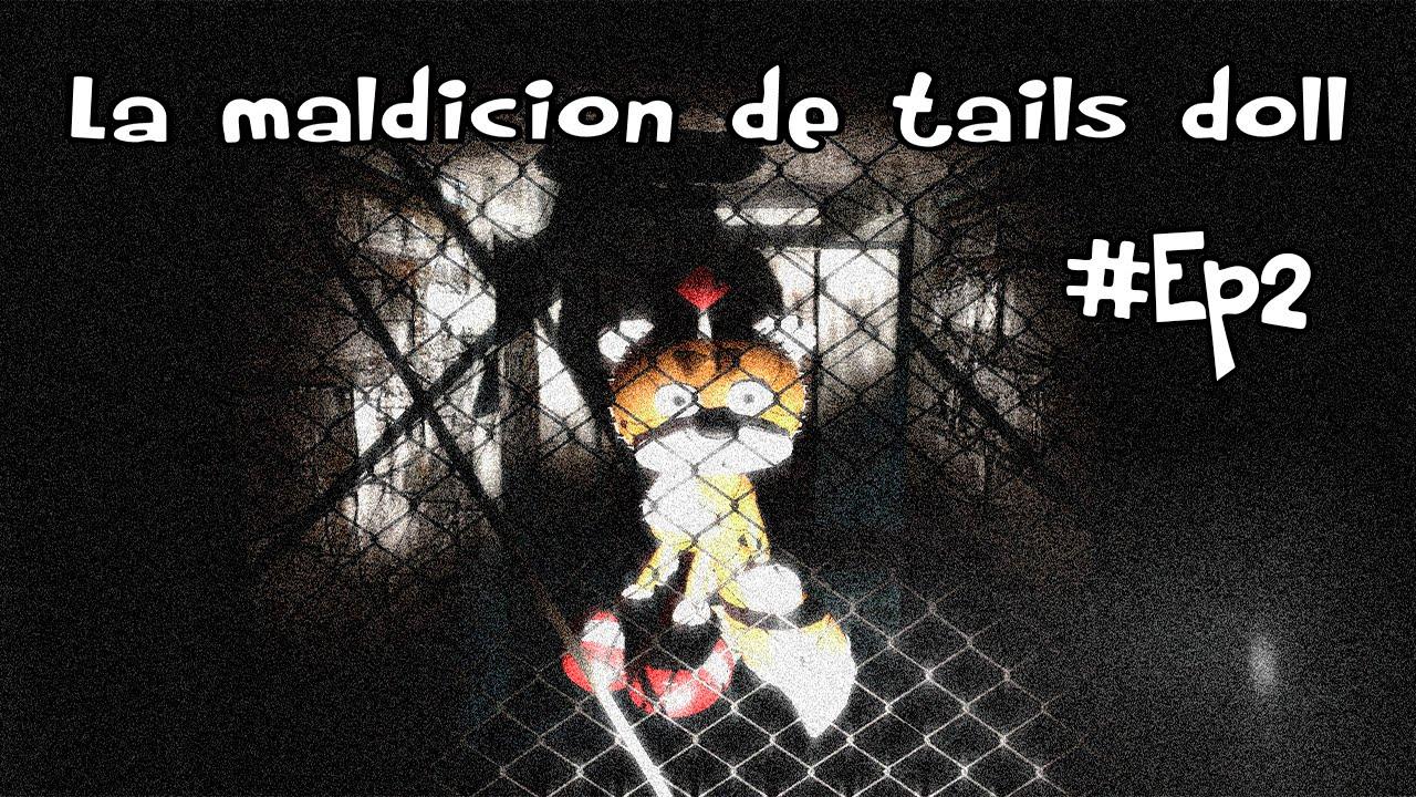 [GMOD] La maldicion de tails doll Ep2 #1
