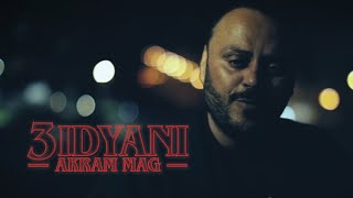 Akram Mag - 3idyani | عدياني (Clip Officiel)