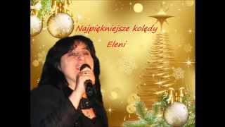 Najpiękniejsze kolędy Eleni