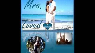 Mrs. Loved: Learning to Love Your Lady the Right Way
