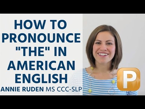 """How to Pronounce """"The"""" in American English Pronunciation"""