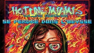 Hotline Miami 2 : Wrong Number - Se perdre dans l