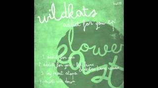 Wildkats - Addict for You