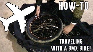 HOW TO TRAVEL WITH A BMX BIKE! (SUPER EASY!)