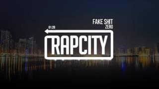 Zero - Fake Shit (Prod. Andrew Meoray)