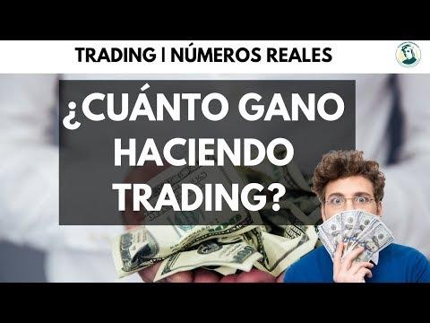 ¿CUÁNTO GANO HACIENDO TRADING? | NUMEROS REALES