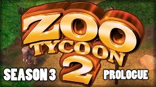 YOU CHOOSE THE ANIMALS | Zoo Tycoon 2 (Season 3 Prologue)