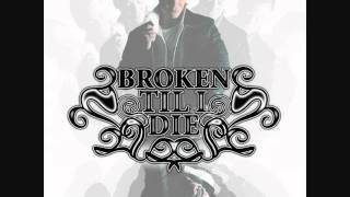 Broken Til I Die - Broken Til I Die (Devotion EP)