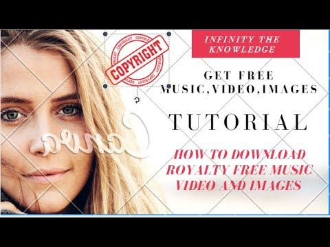 Royalty free music,video,images(How to download royalty free,music,image,video)
