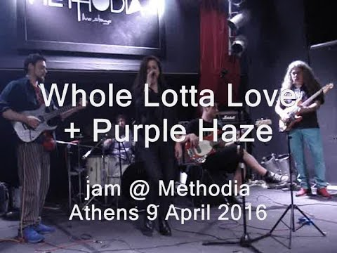 Whole Lotta Love + Purple Haze, jam @ Methodia Athens 9 April 2016