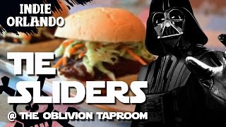 Star Wars Tie Sliders @ the Oblivion Taproom