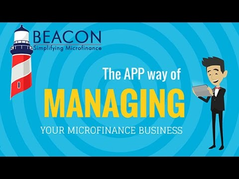 Beacon - App way for Microfinance Institution
