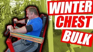 Winter Bulk | Chest Workout for Crazy Size