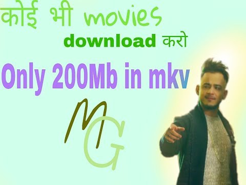 How To Download Any Movies Only 200mb