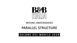 Michael Anastassiades - Parallel Structure - Salone del Mobile 2019