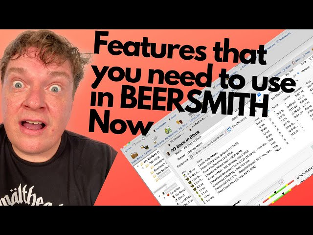 Beersmith Features You Need to be Using Right Now! (2020)
