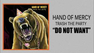 Watch Hand Of Mercy Do Not Want video