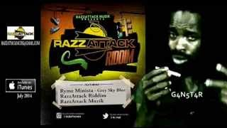 Ryme Minista - Grey Sky Blue - Razz Attack Riddim - RazzAttack Muzik - June 2014