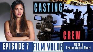 Find Actors & Crew Your Film | Ep.7