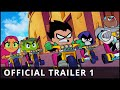 Teen Titans GO! To the Movies - Official Trailer 1 - Warner Bros. UK