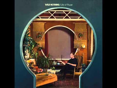 Wild Nothing Life Of Pause (Full Album ) 2016