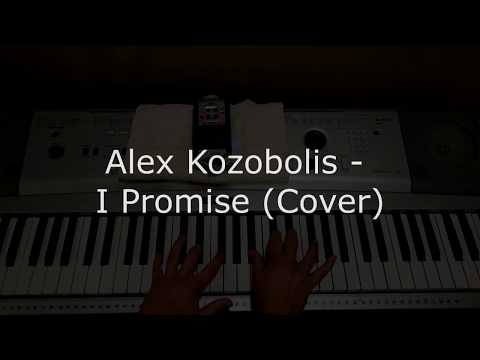 Alex Kozobolis - I Promise (Tutorial)