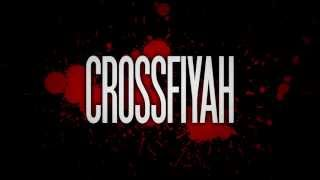 Crossfiyah - The devil made me do it (official 666 anthem)