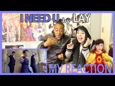 'I NEED U' by LAY | MV REACTION | KPJAW