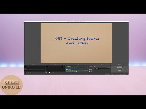 Tutorial: Adding scenes & ticker in OBS