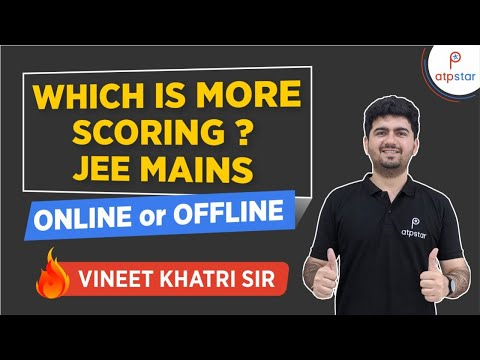 Which is more scoring JEE Mains - Online or Offline ?