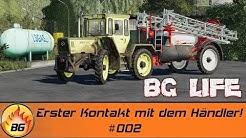 LS19 - BG LIFE #002 | Erster Kontakt mit dem Händler! | LANDWIRTSCHAFTS SIMULATOR 2019 ROLEPLAY [HD]
