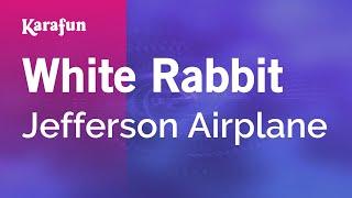 Karaoke White Rabbit - Jefferson Airplane *